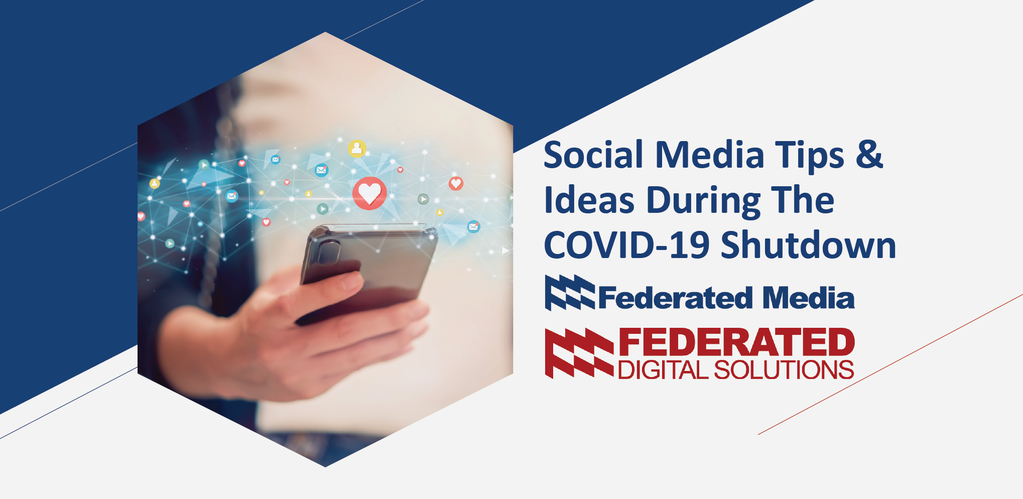 Social Media Tips & Ideas During The COVID-19 Shutdown